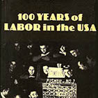 100 Years of Labor in the USA